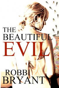 The Beautiful Evil by Robbi Sommers Bryant