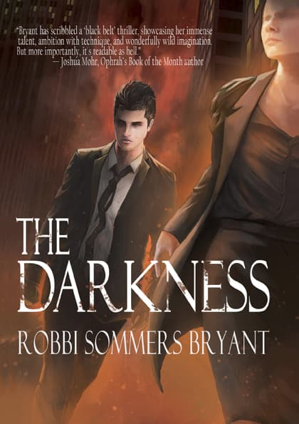 The Darkness by Robbi Bryant